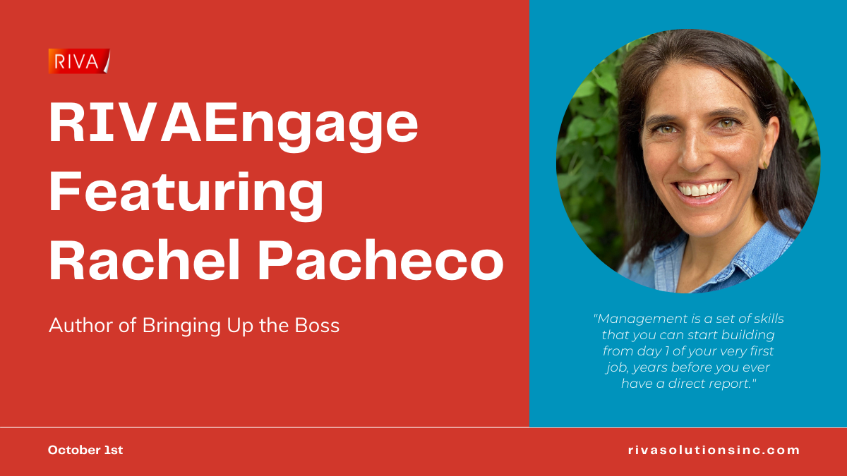 Rachel Pacheco author of Bringing Up the Boss and guest speaker for the October RIVAEngage