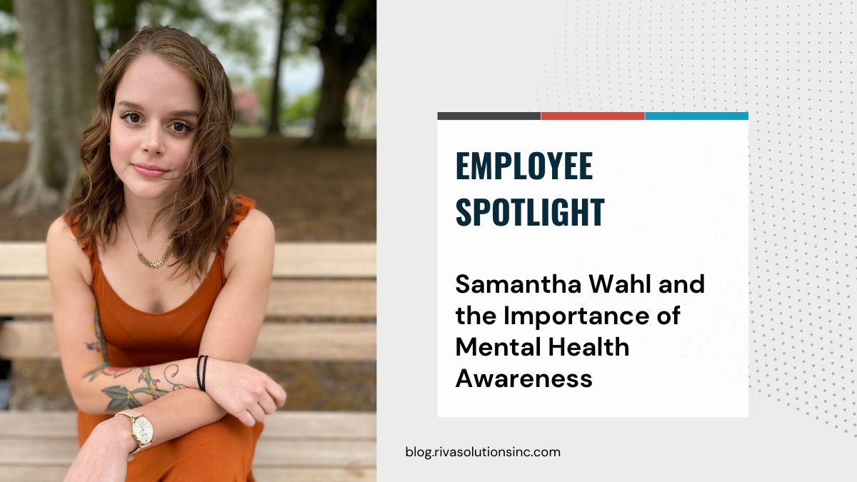 Samantha Wahl Portfolio Support Analyst on the Delivery team at RIVA HQ